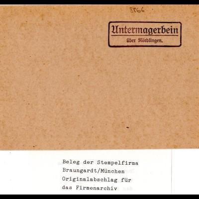 Landpoststellen Stpl. UNTERMAGERBEIN über Nördlingen, Originalprobe aus Archiv