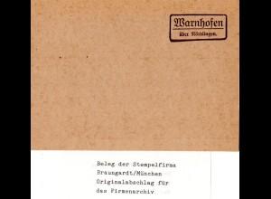 Landpoststellen Stpl. WARNHOFEN über Nördlingen, Originalprobe aus Archiv