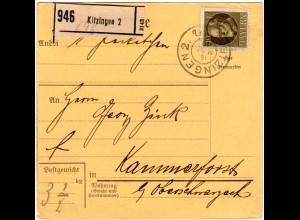 Bayern 1919, EF 40 Pf. auf Paketkarte v. KITZINGEN n. Kammerforst