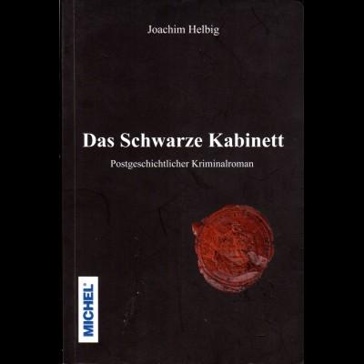 J. Helbig, Das Schwarze Kabintett, Postgeschichtl. Kriminalroman, Michel Verlag