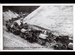 Litauen Russland, Dt. Kolonnen am Engpass bei Wilna, 1917 m. FP gebr. sw-AK