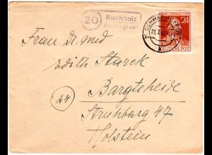 1947, Landpost Stpl. BUCHHOLZ über Schwarmstedt auf Brief m. 24 Pf. Stephan.