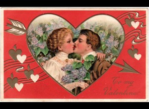 To My Valentine, 1911 gebr. Präge-Farb-AK
