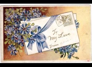 To My Love mit Blumen u. Liebesbrief, 1913 gebr. Präge-Farb-AK