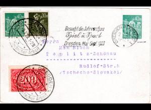 DR 1923, 40 Mk. Privat Ganzsache m. Zusatzfr. u. 2 versch. Dresden Stempeln.