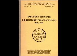 Schriever, Die Dt. Feldpoststempel 1914-1918, 217 S.