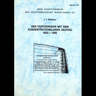 Mozdzan, Der Postverkehr mit dem Konzentrationslager Dachau 1933-1945, 112 S.