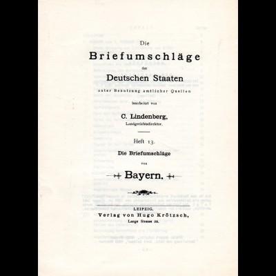 Lindenberg, Die Briefumschläge der Deutschen Staaten, Heft 13 Bayern, 47 S.