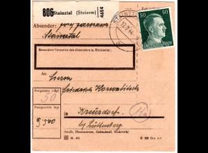 DR 1944, EF 50 Pf. auf Ostmark Paketkarte m. Steiermark Stpl. STAINZTAL
