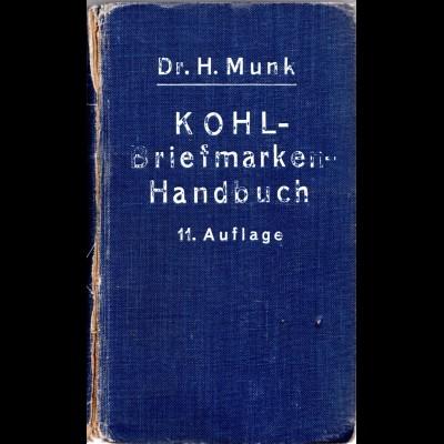 Dr. H. Munk, Kohl Briefmarken-Handbuch, 11. Auflage, Band II
