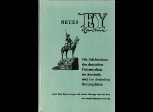 Dr. Ey, Die Briefmarken d. dt. Postanstalten im Auslande u. d. dt. Schutzgebiete