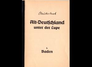 Müller-Mark, E., Alt-Deutschland unter der Lupe, I. BADEN