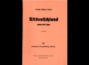 Müller-Mark, E., Alt-Deutschland unter der Lupe, Bergedorf, Braunschweig, Bremen