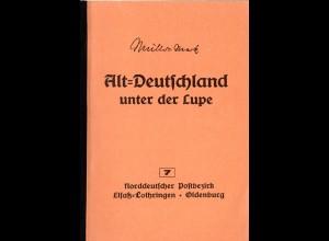 Müller-Mark, Alt-Deutschland unter der Lupe, NDP, Elsaß-Lothringen, Oldenburg