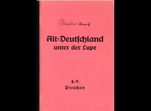 Müller-Mark, Alt-Deutschland unter der Lupe, Preussen, 155 S.