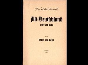 Müller-Mark, Alt-Deutschland unter der Lupe, Thurn und Taxis, 100 S.
