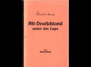 Müller-Mark, Alt-Deutschland unter der Lupe, Württemberg, 78 S.