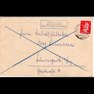 DR 1944, OSTERODE über Heudeber (Nordharz), Landpost Stpl. auf Brief m. 12 Pf.