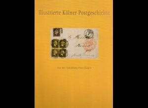 Ditgen, Peter, Illustrierte Kölner Postgeschichte, 231 S.