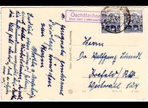 DDR 1962, Landpost Stpl. OSCHÄTZCHEN über Bad Liebenwerda auf AK m. 2x5 Pf.