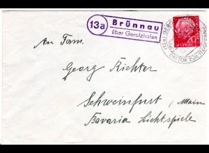 BRD 1957, Landpost Stpl. 13a BRÜNNAU über Gerolzhofen klar auf Brief m. 20 Pf.