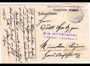"""Bayern 1915, Feldpostkarte """"Zweigstelle Roubaix"""" m. Aus militärischen Gründen.."""""""