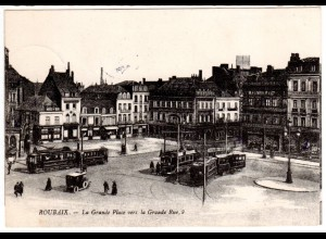 FP WK I 1915, Frankreich sw-AK Roubaix, Grande Place m Straßenbahnen u. Oldtimer