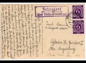 1947, Landpost Stpl. JAHRSDORF über Roth auf Mindorf Gasthaus sw-AK m. 2x6 Pf.