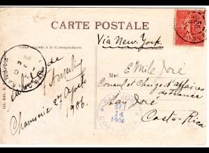 Frankreich 1906, 10 C. auf Karte v. Chamonix via New York n. Costa Rica.