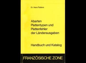 Flatters, Dr. H., Abarten, Plattentypen und Plattenfehler.. Französische Zone