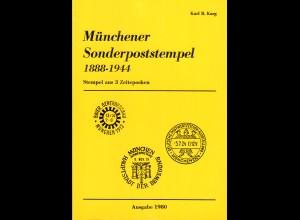 MÜNCHEN: Karg, K.B., Münchener Sonderpoststempel 1888-1944, 140 S. mit Bewertung
