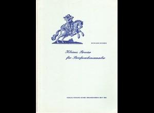 Borek, Kleines Brevier für Briefmarkensammler, m. interessanten Details, 74 S.