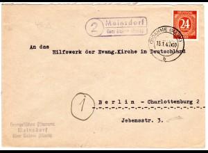 1947, Landpost Stpl. 2 MEINSDORF über Dahme (Mark) auf Pfarramt Brief m. 24 Pf.