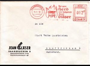 Saarland 1953, Werbefreistempel v. Saarbrücken m. Abb. Herd auf Firmenbrief