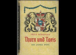 Sebastian, Thurn und Taxis 350 Jahre Post, Literatur 253 S., gute Erhaltung.
