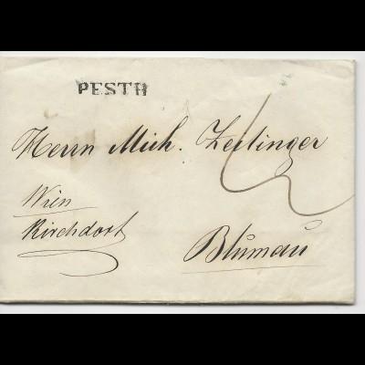 Österreich Ungarn 1843, L1 PESTH auf Porto Brief n. Blumau via Kirchdorf. #525