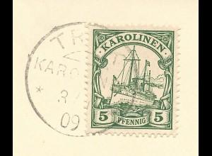 Karolinen 1909, 5 Pf. auf Briefstück m. Stpl. TRUK