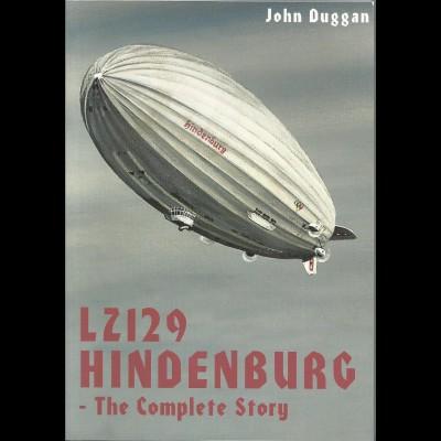 J. Duggan, LZ 129 Hindenburg, Zeppelin Werk m. vielen Abb., 290 S.