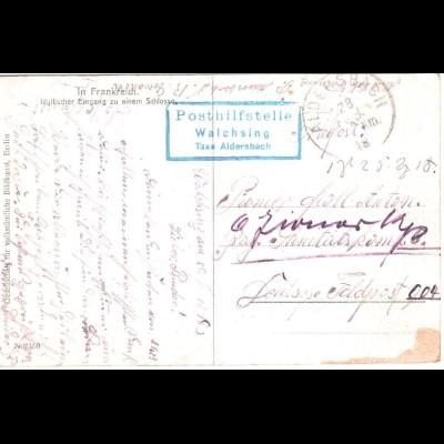 Bayern 1918, Posthilfstelle WALCHSING Taxe Aldersbach auf Feldpost Karte. #2615